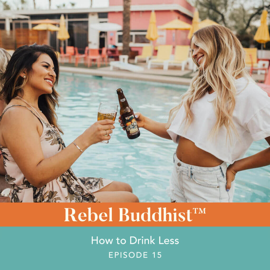 How to Drink Less